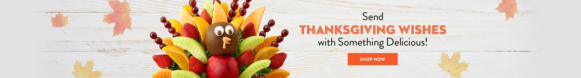 Send Thanksgiving Wishes with Something Delicious!